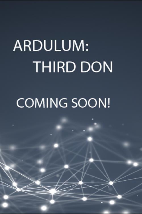 Ardulum: Third Don