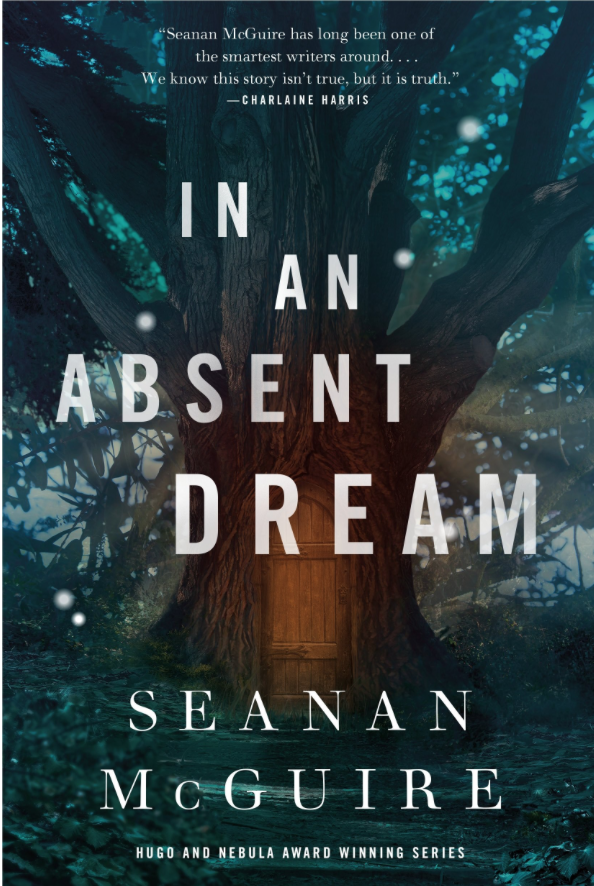 Review: In an Absent Dream by Seanan McGuire